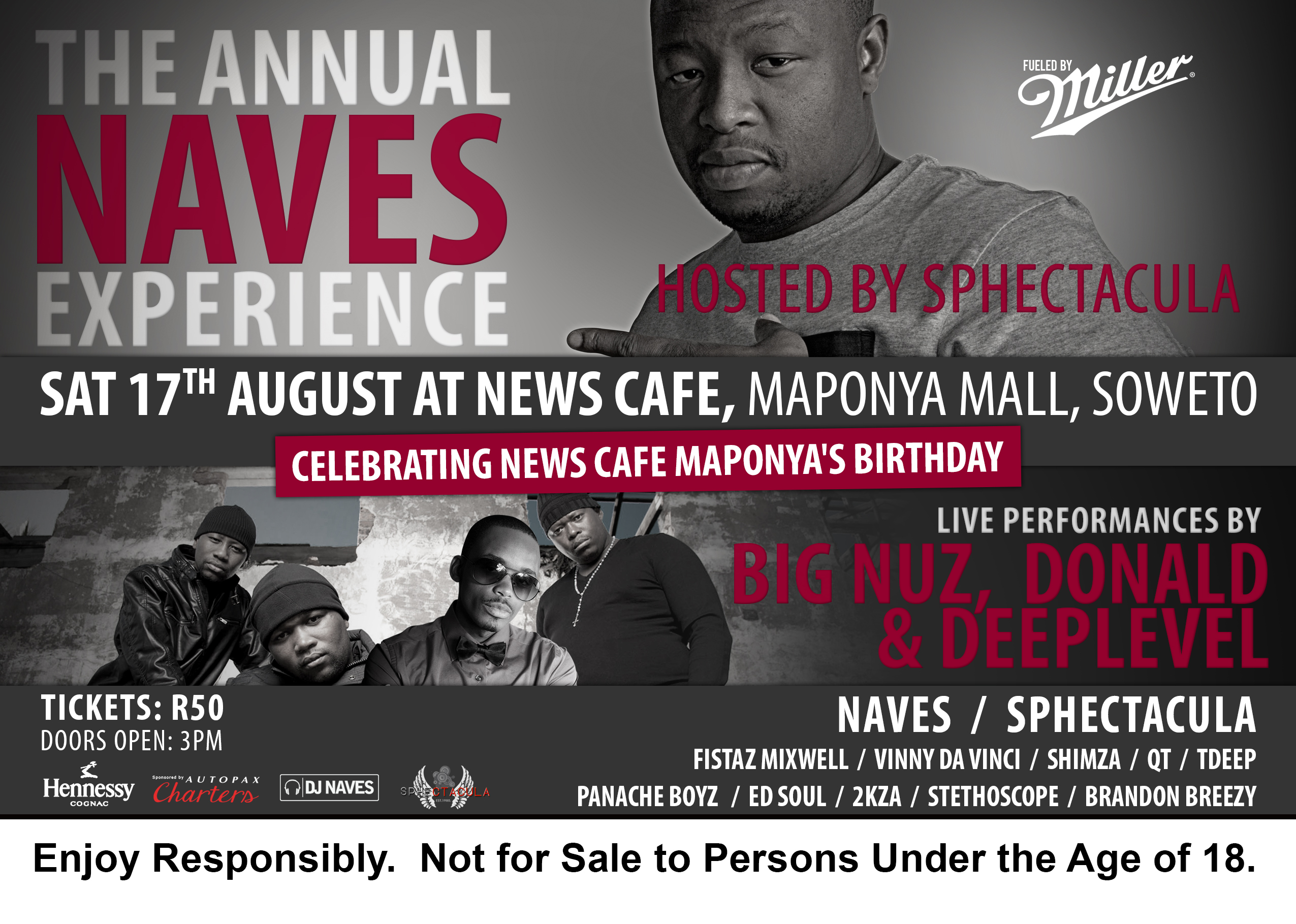 THE ANNUAL NAVES EXPERIENCE ENDS IN JOZI THIS WEEKEND