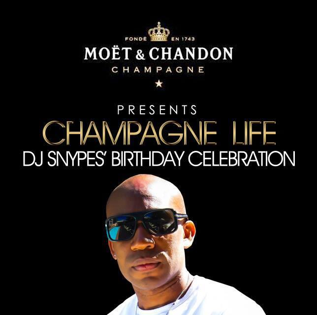 DJ SNYPES CHAMPAGNE LIFE TONITE @ HUSH